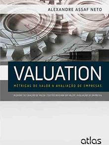 Alexandre Assaf Neto – Métricas de Valor e Avaliação de Empresas